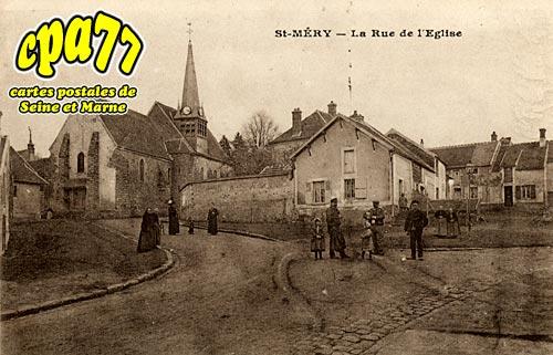 St Méry - La Rue de l'Eglise