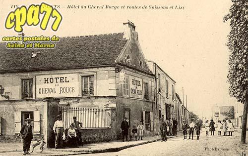St Soupplets - Hôtel du Cheval Rouge et routes de Soisson et Lizy