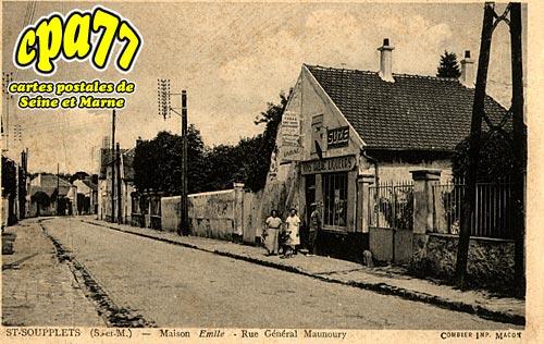 St Soupplets - Maison Emile - Rue Général Maunoury