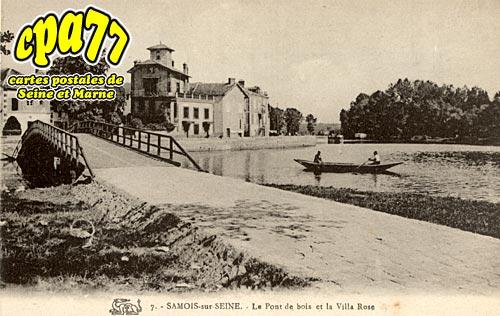 Samois Sur Seine - Le Pont de bois et la villa Rose