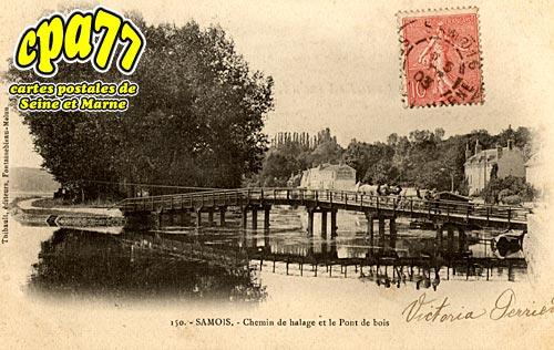 Samois Sur Seine - Chemin de halage et le Pont de bois