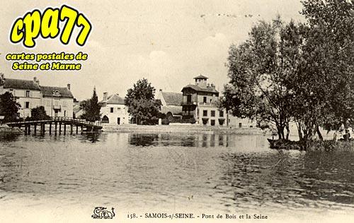 Samois Sur Seine - Pont de Bois et la Seine