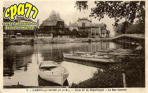 Samois Sur Seine - Quai de la République - Le Bas-Samois