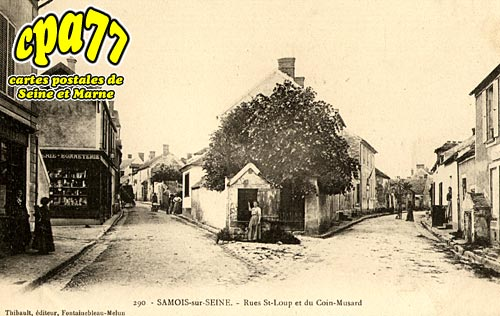 Samois Sur Seine - Rue St-Loup et du Coin-Musard