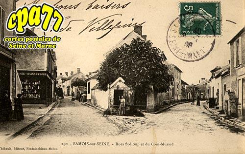 Samois Sur Seine - Rues St-Loup et du Coin-Musard