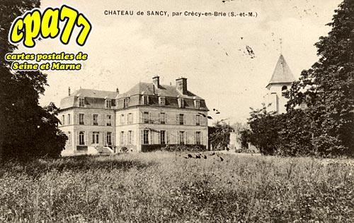 Sancy Lès Meaux - Le Château