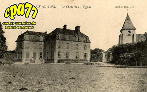 Sancy Lès Meaux - Le Château et l'Eglise