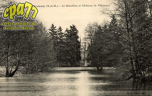 Servon - Le Réveillon et Château de Vilmenon