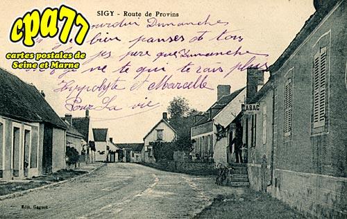 Sigy - Route de Provins