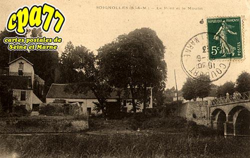 Soignolles En Brie - Le Pont et le Moulin