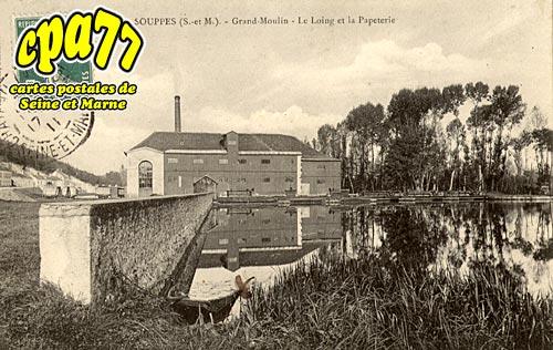 Souppes Sur Loing - Grand-Moulin - Le Loing et la Papeterie