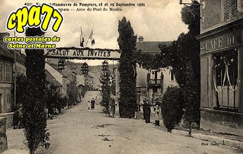 Souppes Sur Loing - Festival-Manœuvre de Pompiers, 18 et 19 Septembre 1921 - Arcs du Pont du Moulin