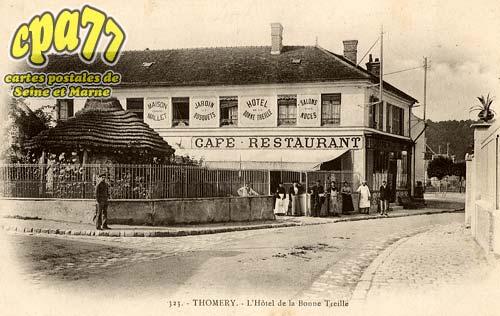 Thomery - L'Hôtel de la Bonne Treille