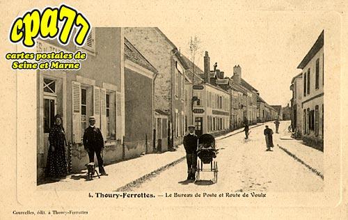 Thoury Férottes - Le Bureau de poste et Route de Voulx