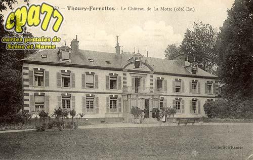 Thoury Férottes - Le Château de la Motte (côté Est)