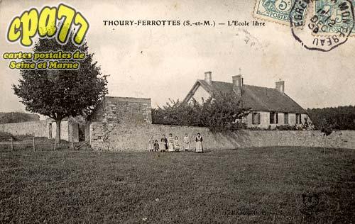 Thoury Férottes - L'Ecole Libre