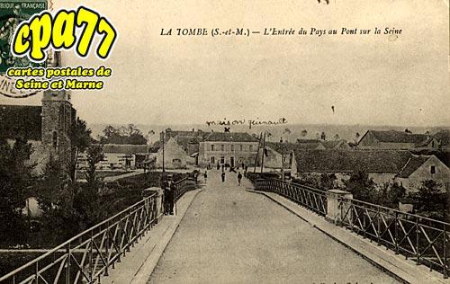 La Tombe - L'Entrée du Pays au Pont sur la Seine