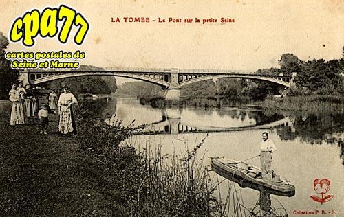 La Tombe - Le Pont sur la petite Seine