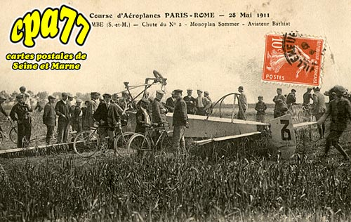 La Tombe - Course d'Aéroplanes Paris-Rome - 28 Mai 1911 - Chute du N° 2 - Monoplan Sommer - Aviateur Bathiat