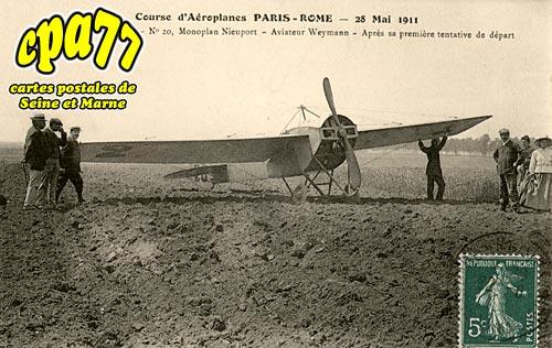 La Tombe - Course d'Aéroplanes Paris-Rome - 28 Mai 1911 - N° 20, Monoplan Nieuport - Aviateur Weymann - Après sa première tentative de départ