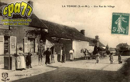 La Tombe - Une Rue du Village
