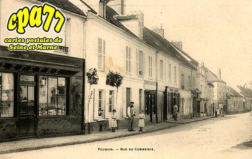 Touquin - Rue du Commerce
