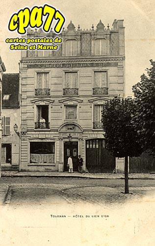 Tournan En Brie - Hôtel du Lion d'Or