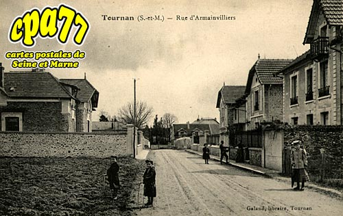 Tournan En Brie - Rue d'Armainvilliers