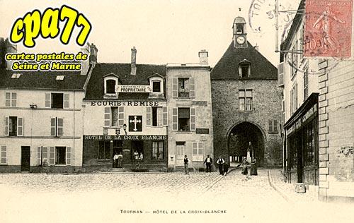 Tournan En Brie - Hôtel de la Croix-Blanche
