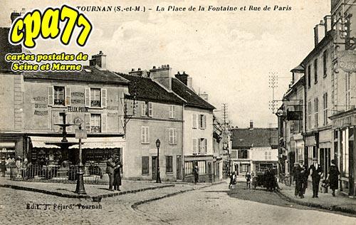 Tournan En Brie - La Place de la Fontaine et Rue de Paris