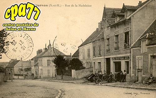 Tournan En Brie - Rue de la Madeleine