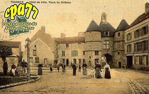 Tournan En Brie - Hôtel de Ville - Place du Château