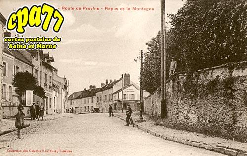 Tournan En Brie - Route de Provins - Repos de la Montagne
