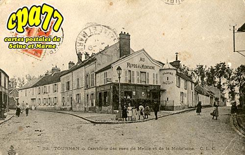 Tournan En Brie - Carrefour des rues de Melun et de la Madeleine