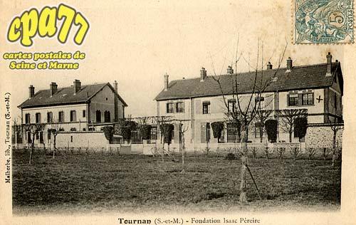 Tournan En Brie - Fondation Isaac Péreire
