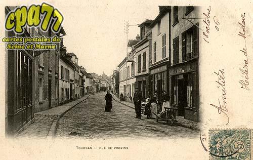 Tournan En Brie - Rue de Provins