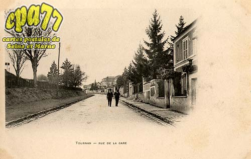 Tournan En Brie - Rue de la Gare