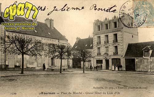 Tournan En Brie - Place du Marché - Grand Hôtel du Lion d'Or