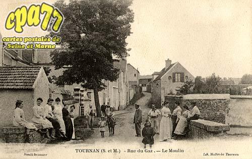 Tournan En Brie - Rue du Gaz. - Le Moulin