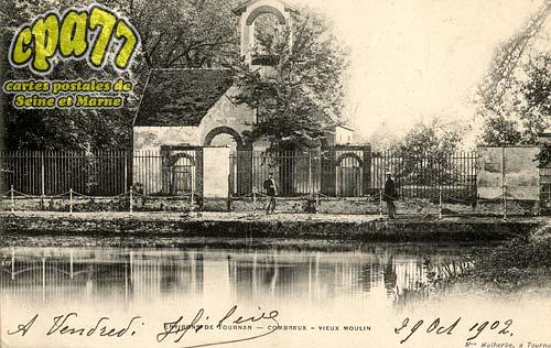 Tournan En Brie - Environs de Tournan - Combreux - Vieux Moulin