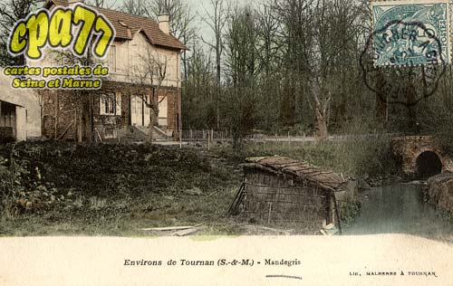 Tournan En Brie - Environs de Tournan - Mandegris