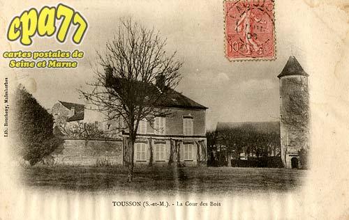 Tousson - La Cour des Bois