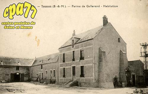Tousson - Ferme de Gallerand - Habitation