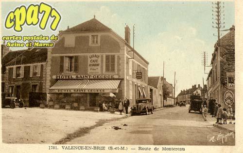 Valence En Brie - Route de Montereau