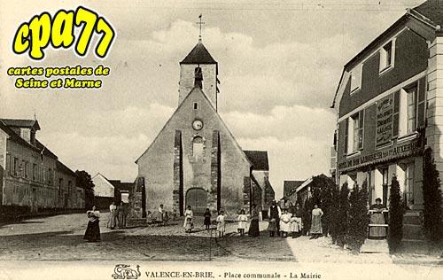 Valence En Brie - Place communale - La Mairie