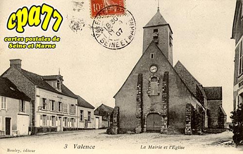 Valence En Brie - La Mairie et l'Eglise