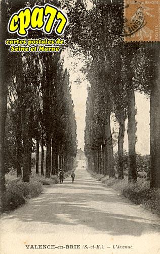Valence En Brie - L'Avenue