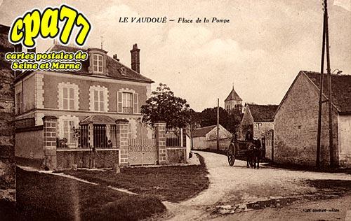 Le Vaudoué - Place de la Pompe
