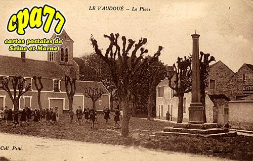 Le Vaudoué - La Place