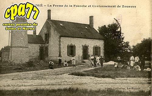 Le Vaudoué - La Ferme de la Fourche et Cantonnement de Zouaves